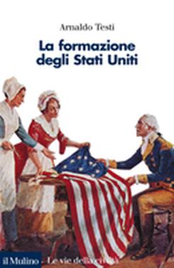 copertina La formazione degli Stati Uniti