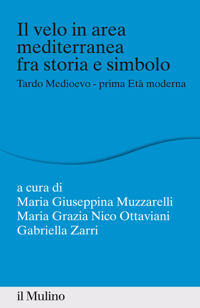 Cover Il velo in area mediterranea fra storia e simbolo