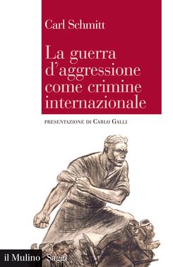 copertina La guerra d'aggressione come crimine internazionale