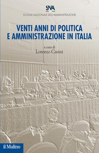 Cover Venti anni di politica e amministrazione in Italia