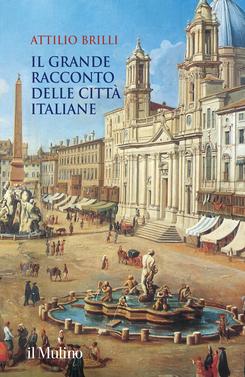copertina Il grande racconto delle città italiane