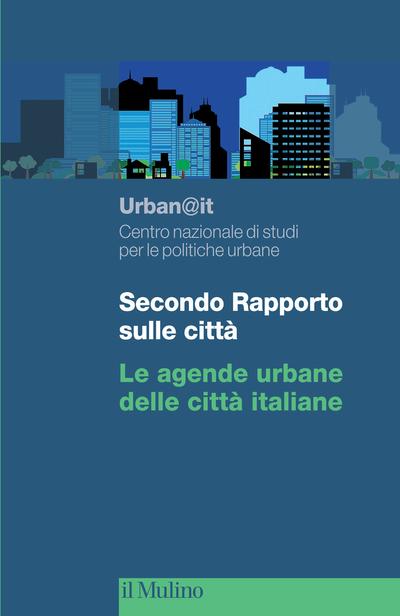 Cover Secondo Rapporto sulle città