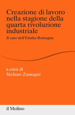 copertina Creazione di lavoro nella stagione della quarta rivoluzione industriale