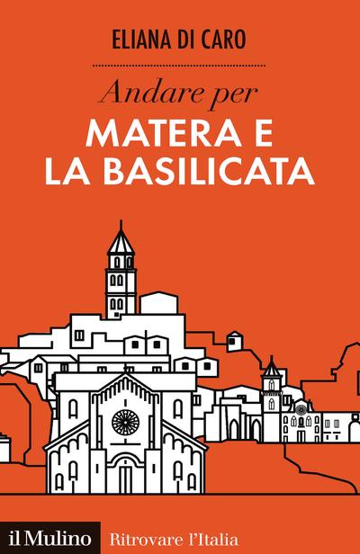 Cover Andare per Matera e la Basilicata