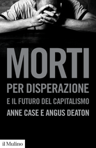 Morti per disperazione e il futuro del capitalismo