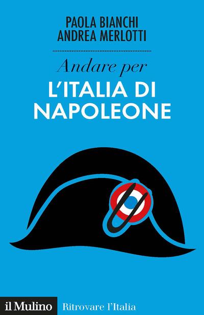 Cover Andare per l'Italia di Napoleone